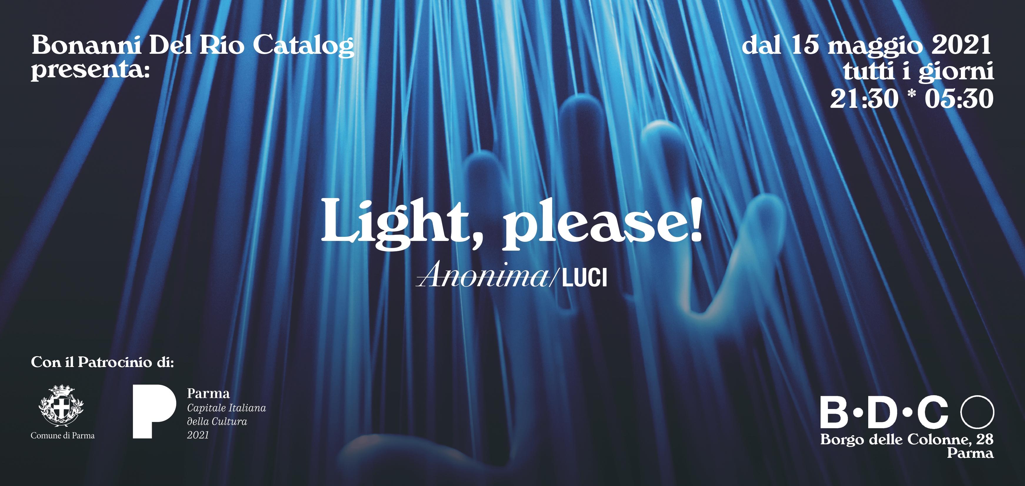Light, please!